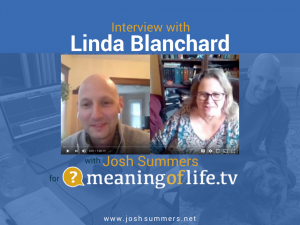 Interview with Linda Blanchard: Dependent Arising in Context