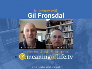 Interview with Gil Fronsdal: The Buddha Before Buddhism