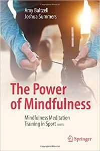 Mindfulness, Power of Mindfulness, sports psychology, sport performance, competition, performance anxiety