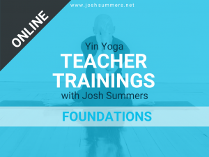 ::ONLINE:: Yin Yoga Teacher Training, Foundations Module (50hr)