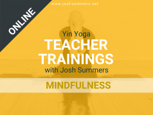 ::ONLINE TRAINING:: May 14-17, 2020: Yin Yoga Teacher Training, Mindfulness Module (50hr), Virtual Training Online