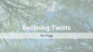 Reclining Twists