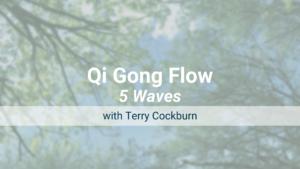 Five Waves – Qi Gong Flow