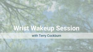 Wrist Wakeup Session